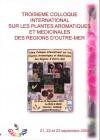 Troisième colloque international sur les plantes aromatiques et médicinales des régions d'Outre-Mer