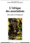 L'Afrique des associations Entre culture et développement