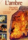 L'ambre  –  Secrets et vertus