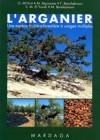 L'arganier – une espèce fruitière-forestière à usages multiples