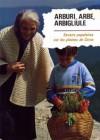 Arburi, arbe, arbigliule – Savoirs populaires sur les plantes de Corse