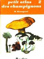 Petit atlas des champignons