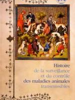 Histoire de la surveillance et du contrôle des maladies animales transmissibles