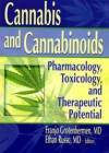 Cannabis and Cannabinoids – Pharmacology, Toxicology and Therapeutic Potential
