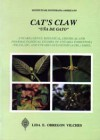 Cat's claw – una de gato – uncaria genus. Botanical, chemical and pharmacological studies of uncaria tomentosa and uncaria guianensis