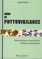 Guide de Phytovigilance. Interactions et toxicité des Plantes médicinales