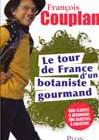 Le tour de France d'un botaniste gourmand