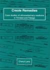 Creole Remedies – Case studies of ethnoveterinary medicine in Trubudad and Tobago