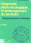 Diagnostic phyto-écologique et aménagement du territoire- Principes généraux et méthodes (3 exemplaires)