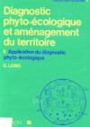 Diagnostic phyto-écologique et aménagement du territoire – Application du diagnostic phyto-écologique