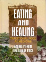 Eating and healing – traditional food as medicine