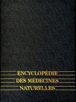 Encyclopédie des Médecines Naturelles – Phytothérapie – Aromathérapie