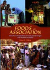 Foods of association. Biocultural Perspectives on Foods and Beverages that Mediate Sociability