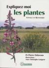 Expliquez-moi les plantes. Voyage en botanique