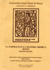 La farmacia e la materia medica senesi ricerche storiche