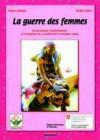 La guerre des femmes. Expériences d'implication des accoucheuses traditionnelles dans la promotion de la maternité à moindre risque et dans la lutte contre les mutilations génitales féminines au Mali
