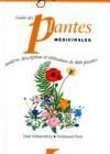 Guide des plantes médicinales – Analyse, description et utilisation de 400 plantes