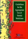 Guidelines for the Appropriate Use of Herbal Medicines