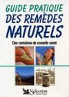 Guide pratique des remèdes naturels – Des centaines de conseils santé