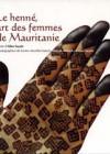 Le henné, art des femmes de Mauritanie