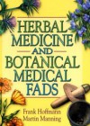 Herbal Medicine and Botanical Medical Fads