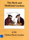 The Herb and Medicinal Gardens at the Chelsea Physic Garden