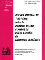 Nuevos Materiales y Noticias sobre la Historia de las plantas de nueva Espana de Fransisco Hernandez