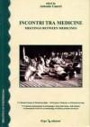 Incontri tra medicine – meetings between medicines