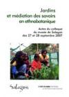 Jardins et médiation des savoirs en ethnobotanique
