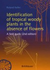 Identification of tropical woody plants in the absence of flowers