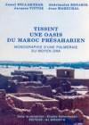 Tissint. Une oasis du Maroc présaharien. Monographie d'une palmeraie du Moyen Dra