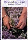 Des gens et des plantes en Haute-Provence