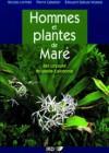 Hommes et plantes de Maré. Iles Loyauté, Nouvelle-Calédonie