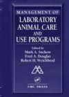 Management of laboratory animal care and use programs