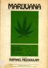 Marijuana – Chemistry – Pharmacology – Metabolism and Clinical Effects