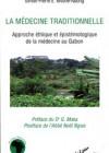 Médecine traditionnelle – Approche éthique et épistémologique de la médecine au Gabon