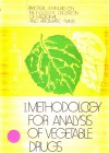 Pratical manuals on the industrial utilization of medicinal and aromatic plants I. Methodology for analysis of vegetable drugs
