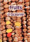 Fruits d'Océanie