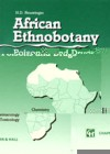 African Ethnobotany. Poisons and drugs. Chemistry, pharmacology, toxicology