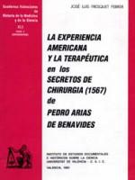 La experiencia americana y la terapéutica en los Secretos de Chirurgia (1567), de Pedro Arias de Benavides
