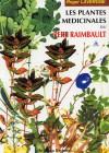 Les plantes médicinales du Père Raimbault