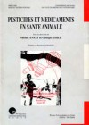 Pesticides et médicaments en santé animale