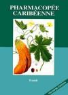 Pharmacopée  végétale caribéenne