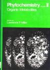 Phytochemistry – organic metabolites vol.II