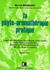 La phyto-aromathérapie pratique