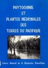 Phytochimie et plantes médicinales des terres du Pacifique