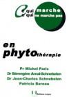Ce qui marche ce qui ne marche pas en phytothérapie