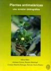 Plantas antimalaricas – una revision bibliografica
