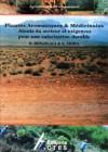 Plantes aromatiques & médicinales – Atouts du secteur et exigences pour une valorisation durable