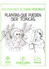 Plantas que pueden ser toxicas – Usos populares de plantas medicinales